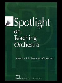 Spotlight on Teaching Orchestra