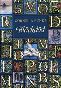 Bläckdöd - Cornelia Funke - böcker (9789172992993)     Bokhandel