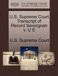 U.S. Supreme Court Transcript of Record Savorgnan V. U S