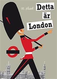Detta är London