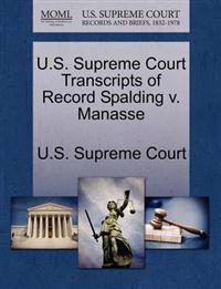 U.S. Supreme Court Transcripts of Record Spalding V. Manasse