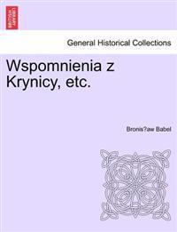 Wspomnienia Z Krynicy, Etc.