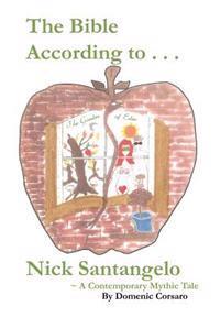 The Bible According to Nick Santangelo