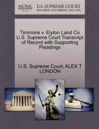 Timmons V. Elyton Land Co U.S. Supreme Court Transcript of Record with Supporting Pleadings