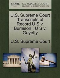 U.S. Supreme Court Transcripts of Record U S V. Burnison