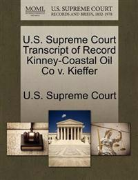 U.S. Supreme Court Transcript of Record Kinney-Coastal Oil Co V. Kieffer