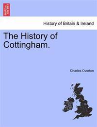 The History of Cottingham.