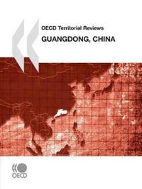Oecd Territorial Reviews, Guangdong, China 2010