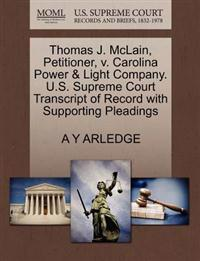 Thomas J. McLain, Petitioner, V. Carolina Power & Light Company. U.S. Supreme Court Transcript of Record with Supporting Pleadings