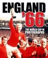 England '66: The 1966 World Cup in Photographs