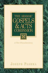 The Aramaic Gospels & Acts Companion