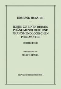 Ideen Zu Einer Reinen PHänomenologie Und PHänomenologischen Philosophie: Die PHänomenologie Und Die Fundamente Der Wissenschaften