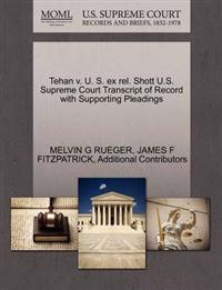 Tehan V. U. S. Ex Rel. Shott U.S. Supreme Court Transcript of Record with Supporting Pleadings