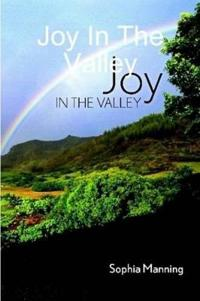 Joy in the Valley