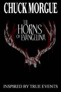The Horns Of Evangelina