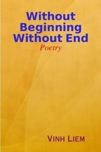 Without Beginning Without End