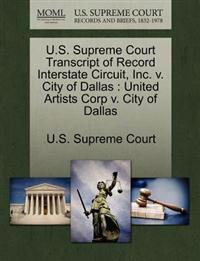 U.S. Supreme Court Transcript of Record Interstate Circuit, Inc. V. City of Dallas
