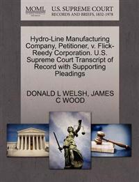 Hydro-Line Manufacturing Company, Petitioner, V. Flick-Reedy Corporation. U.S. Supreme Court Transcript of Record with Supporting Pleadings