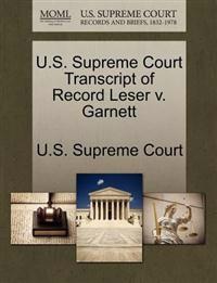 U.S. Supreme Court Transcript of Record Leser V. Garnett