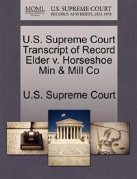 U.S. Supreme Court Transcript of Record Elder V. Horseshoe Min & Mill Co