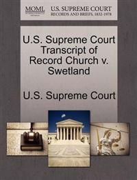 U.S. Supreme Court Transcript of Record Church V. Swetland