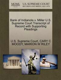 Bank of Indianola V. Miller U.S. Supreme Court Transcript of Record with Supporting Pleadings