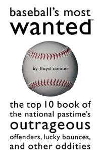 Baseball'S Most Wanted (TM)
