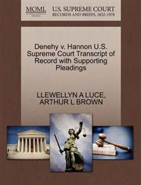Denehy V. Hannon U.S. Supreme Court Transcript of Record with Supporting Pleadings