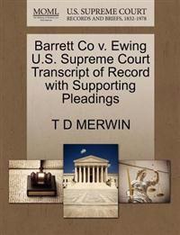 Barrett Co V. Ewing U.S. Supreme Court Transcript of Record with Supporting Pleadings