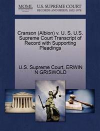 Cranson (Albion) V. U. S. U.S. Supreme Court Transcript of Record with Supporting Pleadings