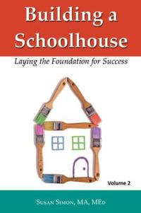 Building a Schoolhouse
