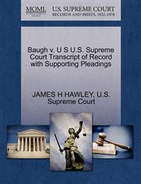 Baugh V. U S U.S. Supreme Court Transcript of Record with Supporting Pleadings