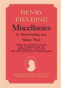 Miscellanies by Henry Fielding, Esq: Volume Two