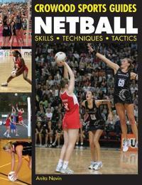Netball: Skills Techniques Tactics