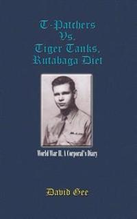T-Patchers Vs. Tiger Tanks, Rutabaga Diet