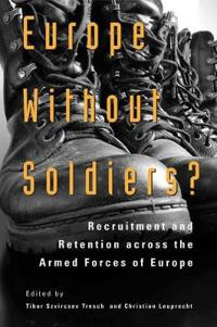 Europe without Soldiers?