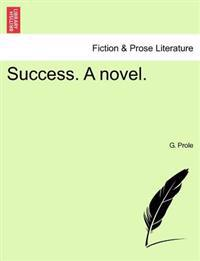 Success. a Novel.