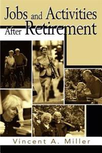 Jobs and Activities After Retirement