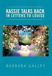 Kassie Talks Back in Letters to Louise
