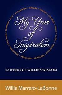 My Year of Inspiration: 52 Weeks of Willie's Wisdom