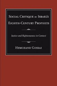 Social Critique by Israel's Eighth-Century Prophets