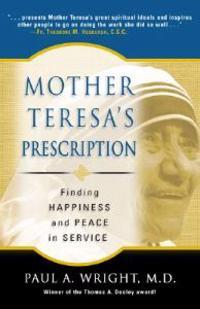 Mother Teresa's Prescription