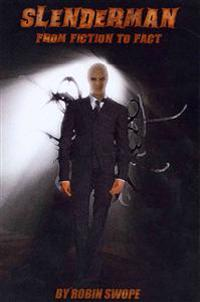 Slenderman: From Fiction to Fact
