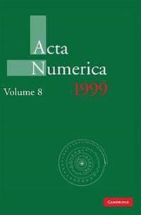 Acta Numerica Acta Numerica 1999: Series Number 8