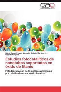 Estudios Fotocataliticos de Nanotubos Soportados En Oxido de Titanio