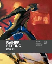 Rainer Fetting - Berlin