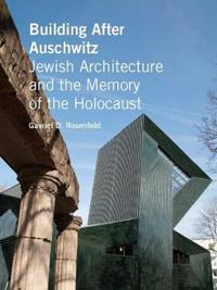 Building After Auschwitz