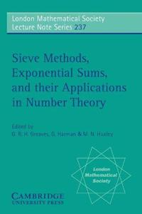 Sieve Methods, Exponential Sums, and Their Applications in Number Theory