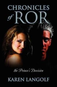 Chronicles of Ror the Prince's Decision