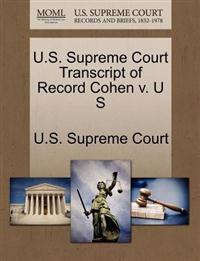 U.S. Supreme Court Transcript of Record Cohen V. U S